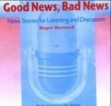 OUP ELT GOOD NEWS, BAD NEWS: NEW STORIES FOR LISTENING AND DISCUSSIO... cena od 208 Kč