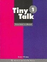 OUP ELT TINY TALK 1 TEACHER´S BOOK - GRAHAM, C., RIVERS, S. cena od 244 Kč
