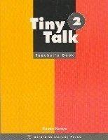 OUP ELT TINY TALK 2 TEACHER´S BOOK - GRAHAM, C., RIVERS, S. cena od 232 Kč