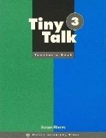 OUP ELT TINY TALK 3 TEACHER´S BOOK - GRAHAM, C., RIVERS, S. cena od 244 Kč