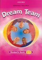 OUP ELT DREAM TEAM 1 STUDENT´S BOOK - WHITNEY, N. cena od 195 Kč