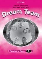 OUP ELT DREAM TEAM 1 TEACHER´S BOOK - WHITNEY, N. cena od 0 Kč