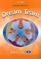 OUP ELT DREAM TEAM 2 STUDENT´S BOOK - WHITNEY, N. cena od 248 Kč