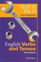 OUP ELT TEST IT, FIX IT ENGLISH VERBS AND TENSES PRE-INTERMEDIATE - ... cena od 150 Kč