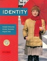OUP ELT IDENTITY STUDENT´S BOOK + AUDIO CD - SHAULES, J. cena od 338 Kč