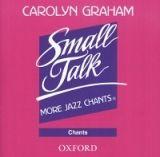 OUP ELT SMALL TALK: MORE JAZZ CHANTS AUDIO CD - GRAHAM, C. cena od 208 Kč