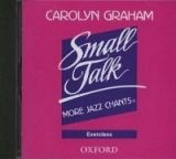 OUP ELT SMALL TALK: MORE JAZZ CHANTS EXERCISES CD - GRAHAM, C. cena od 219 Kč