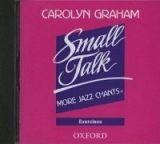 OUP ELT SMALL TALK: MORE JAZZ CHANTS EXERCISES CD - GRAHAM, C. cena od 208 Kč