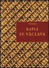 Správa Pražského hradu Kaple sv. Václava cena od 192 Kč