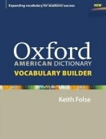 OUP ELT OXFORD AMERICAN DICTIONARY VOCABULARY BUILDER - FOLSE, K. cena od 275 Kč