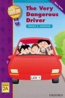 OUP ELT UP AND AWAY READERS 2: THE VERY DANGEROUS DRIVER - CROWTHER,... cena od 124 Kč