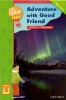 OUP ELT UP AND AWAY READERS 3: ADVENTURE WITH A GOOD FRIEND - CROWTH... cena od 129 Kč