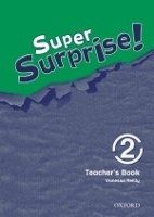 OUP ELT SUPER SURPRISE 2 TEACHER´S BOOK - MOHAMED, S., REILLY, V. cena od 417 Kč