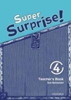 OUP ELT SUPER SURPRISE 4 TEACHER´S BOOK - MOHAMED, S., REILLY, V. cena od 417 Kč