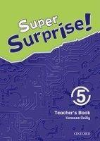 OUP ELT SUPER SURPRISE 5 TEACHER´S BOOK - REILLY, V. cena od 397 Kč