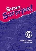 OUP ELT SUPER SURPRISE 6 TEACHER´S BOOK - MOHAMED, S. cena od 417 Kč