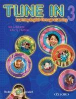 OUP ELT TUNE IN 3 STUDENT´S BOOK + STUDENT CD PACK - O´SULLIVAN, K.,... cena od 511 Kč