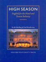 K. Harding, P. Henderson: High Season Student´s Book cena od 434 Kč