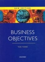 OUP ELT BUSINESS OBJECTIVES NEW EDITION STUDENT´S BOOK - Hollett Vic... cena od 395 Kč