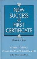 OUP ELT NEW SUCCESS AT FIRST CERTIFICATE AUDIO CASSETTES /2/ - O´NEI... cena od 0 Kč