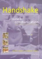 OUP ELT HANDSHAKE: A COURSE IN COMMUNICATION TEACHER´S BOOK - VINEY,... cena od 0 Kč
