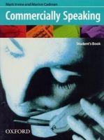OUP ELT COMMERCIALLY SPEAKING STUDENT´S BOOK - CADMAN, M., IRVINE, M... cena od 342 Kč