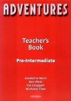 OUP ELT ADVENTURES PRE-INTERMEDIATE TEACHER´S BOOK - WETZ, B. cena od 489 Kč