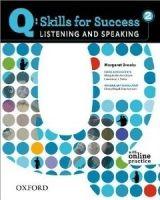 OUP ELT Q: SKILLS FOR SUCCESS 2 LISTENING & SPEAKING STUDENT´S BOOK ... cena od 422 Kč