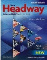 OUP ELT NEW HEADWAY FOURTH EDITION INTERMEDIATE STUDENT´S BOOK Part ... cena od 314 Kč