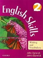 OUP ELT ENGLISH SKILLS: WRITING AND VOCABULARY 2 - BARWICK, J. + J. cena od 202 Kč