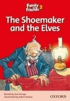 OUP ELT FAMILY AND FRIENDS READER 2B THE SHOMAKER AND THE ELVES - AR... cena od 86 Kč