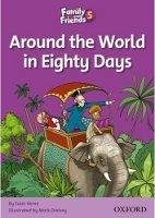 OUP ELT FAMILY AND FRIENDS READER 5B AROUND THE WORLD IN EIGHTY DAYS... cena od 87 Kč