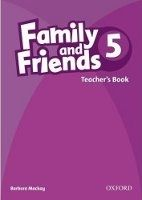 OUP ELT FAMILY AND FRIENDS 5 TEACHER´S BOOK - MACKAY, B. cena od 406 Kč