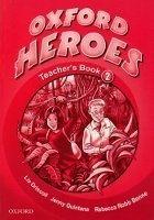 OUP ELT OXFORD HEROES 2 TEACHER´S BOOK - BENNE, R., QUINTANA, J., RO... cena od 480 Kč