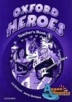 OUP ELT OXFORD HEROES 3 TEACHER´S BOOK - BENNE, R., QUINTANA, J., RO... cena od 372 Kč