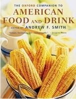 OUP References OXFORD COMPANION TO AMERICAN FOOD AND DRINK - SMITH, A. F. cena od 896 Kč