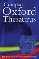 OUP References COMPACT OXFORD THESAURUS 2nd Edition - WAITE, M. cena od 310 Kč