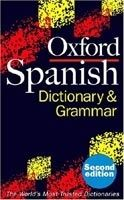 OUP References OXFORD SPANISH DICTIONARY AND GRAMMAR - BRITTON, M., BUTT, J... cena od 216 Kč