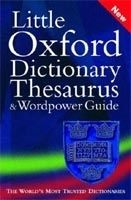 OUP References LITTLE OXFORD DICTIONARY, THESAURUS AND WORDPOWER GUIDE - HA... cena od 194 Kč
