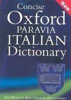 OUP References CONCISE OXFORD-PARAVIA ITALIAN DICTIONARY - BAREGGI, C. cena od 603 Kč