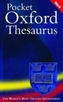 OUP References POCKET OXFORD THESAURUS - MARSHALL, D. (ed.), WAITE, M. (ed.... cena od 235 Kč