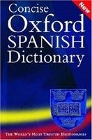 OUP References CONCISE OXFORD SPANISH DICTIONARY 3rd Edition Revised - CARV... cena od 476 Kč