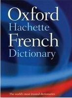 OUP References OXFORD-HACHETTE FRENCH DICTIONARY 4th Edition - CORREARD, M.... cena od 564 Kč