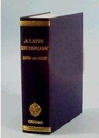 OUP References OXFORD LATIN DICTIONARY - LEWIS, C. T., SHORT, C. cena od 4180 Kč
