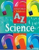 OUP ED OXFORD CHILDREN´S A-Z OF SCIENCE 2nd Revised Edition - JENNI... cena od 213 Kč