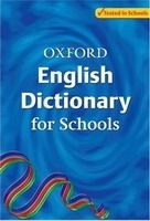 OUP References OXFORD ENGLISH DICTIONARY FOR SCHOOLS - ALLEN, R. cena od 356 Kč