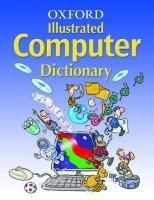 XXL obrazek OUP ED OXFORD ILLUSTRATED COMPUTER DICTIONARY 2006 Ed. - DICKS, I.