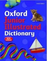 OUP ED OXFORD JUNIOR ILLUSTRATED DICTIONARY 2007 Edition - DIGNEN, ... cena od 0 Kč