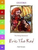 OUP ED TRUE LIVES: ERIC THE RED - GANT, N. cena od 110 Kč