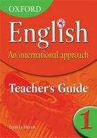 OUP ED OXFORD ENGLISH: AN INTERNATIONAL APPROACH 1 TEACHER´S GUIDE ... cena od 1206 Kč
